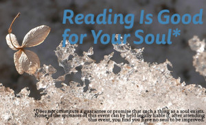 Reading Is Good for Your Soul: An Invitation
