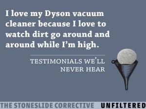 Testimonials We'll Never Hear